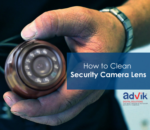 How to Clean the Cctv Camera Lens
